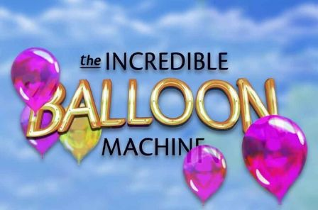 The Incredible Balloon Machine automat zdarma